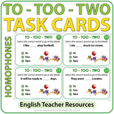 Homophones Task Cards - To, Too, Two