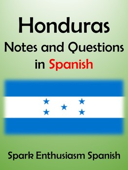 Honduras Notes and Questions in Spanish