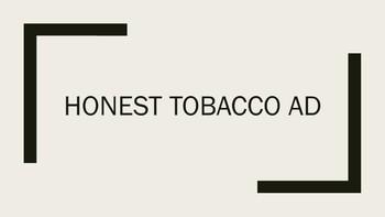 Honest Tobacco Ad