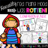 Honestly, Red Riding Hood Was Rotten!  Companion Packet