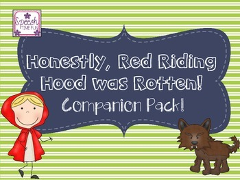 Honestly Red Riding Hood Was Rotten Companion