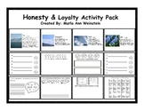 Honesty & Loyalty Activity Pack