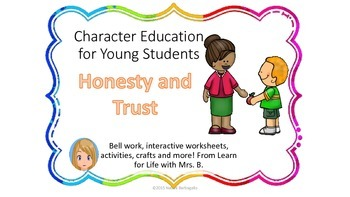 Honesty and Trust: Character Education for Young Students