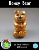 Clay Project - Honey Bear Art Lesson
