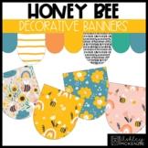 Honey Bee Classroom Decor | Decorative Banners - Editable!