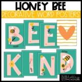 Honey Bee Classroom Decor | Display Posters - Editable!