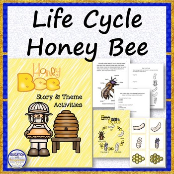 LIFE CYCLE Honey Bee Story and Activities
