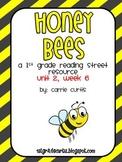 1st Grade Reading Street: Unit 2  week 6, Honey Bees