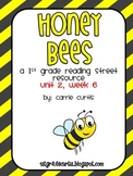 1st Grade Reading Street: Unit 2  week 6, Honey Bees