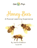 Honey Bees: A Musical Learning Experience