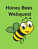 Honey Bees - A Webquest