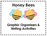 Honey Bees Graphic Organizers & Writing Activities (Readin