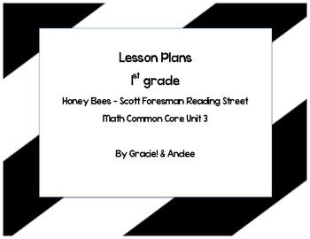 Honey Bees Reading Street Lesson Plans with Common Core Math 1st grade