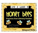 Honey Bees Reading Street Unit 2 Week 6 Common Core Literacy Centers
