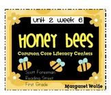 Honey Bees Reading Street Unit 2 Week 6 Common Core Litera