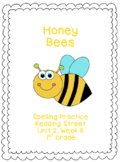 Honey Bees Spelling Practice (Reading Street 1.2.6)