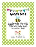 Honey Bees Supplemental Materials for Reading Street
