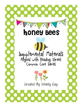 Honey Bees Supplemental Materials for Reading Street