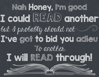 Honey I'm Good Reading Posters