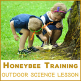 Honeybee Training - outdoor lesson about bees, communicati