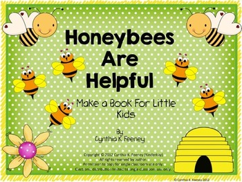 Honeybees Are Helpful Let's Make a Book!
