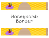 Honeycomb Bulletin Board Border Printable PDF Bees Honey