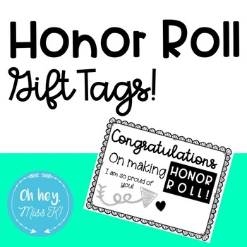 Honor Roll Gift Tags
