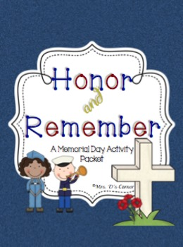 Honor and Remember - Memorial Day Activity Packet