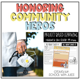 Honoring Community Heroes Project Based Learning + Digital