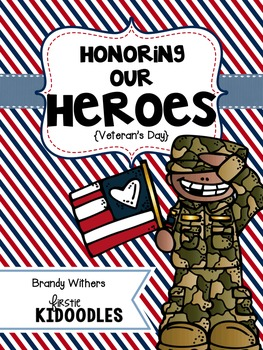 Honoring Our Heroes {Veterans Day}