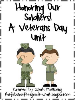 Honoring Our Soldiers! A Veterans Day Unit (math and literacy, CCSS aligned)