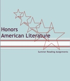 Honors English III: American Literature Summer Reading Assignments Bundle
