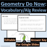 Honors Geometry Unit 1: Vocabulary and Algebra Review Do Nows Google Slides