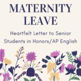 Honors or AP English Lit Lang Senior Maternity Leave Letter