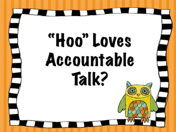 """Hoo"" Loves Accountable Talk"
