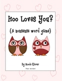 Hoo Loves You? (A Nonsense Word Game)