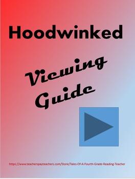 Hoodwinked Viewing Guide-RL.4.7