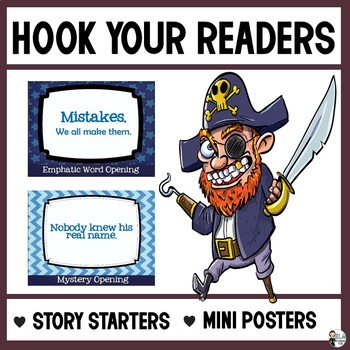 Hook Your Reader: Story Starters/Mini Posters for the ELA Classroom