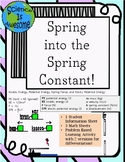 Hooke's Law and the Spring Constant a PBL Activity Plus Practice Math Sheets
