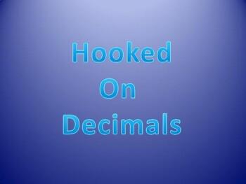 Hooked on Decimals