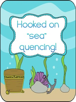 """Hooked on """"Sea"""" Quencing- Sequence Activity/Center"""