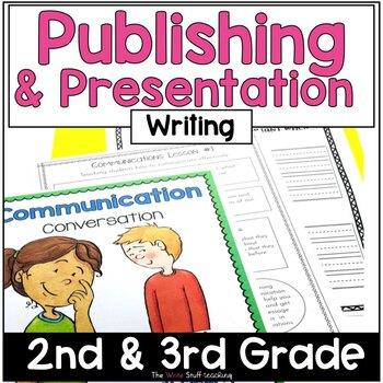 Hooked on Writing: Publishing and Presentation
