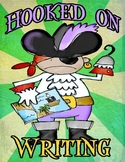 Hooked on Writing (Nautical or Pirate Theme) Poster