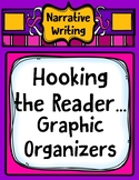 Hooking the Reader Graphic Organizers for Narrative Writing