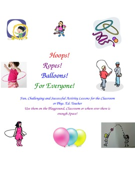 Hoop Ropes and Balloons for Everyone