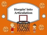 Hoopin' into Articulation: S, S blends, R, R blends, and L