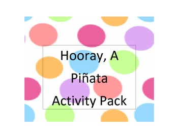 Hooray, A Piñata  Activity Pack