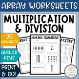 Hooray For Arrays! ~ Multiplication & Division Array Worksheets~