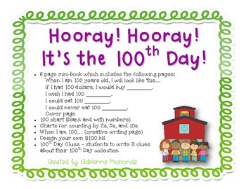 Hooray! Hooray! It's the 100th Day! (math & literacy packet)