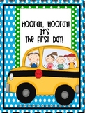 Hooray, Hooray!  It's the First Day!  A Back to School Packet